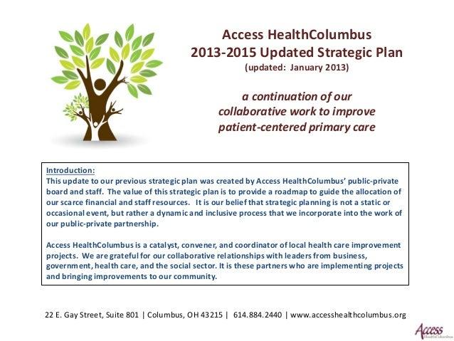 Access HealthColumbus                                         2013-2015 Updated Strategic Plan                            ...