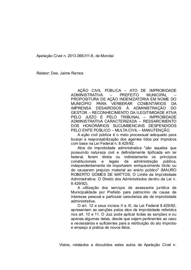 Apelação Cível n. 2013.066311-8, de Mondaí Relator: Des. Jaime Ramos AÇÃO CIVIL PÚBLICA – ATO DE IMPROBIDADE ADMINISTRATIV...