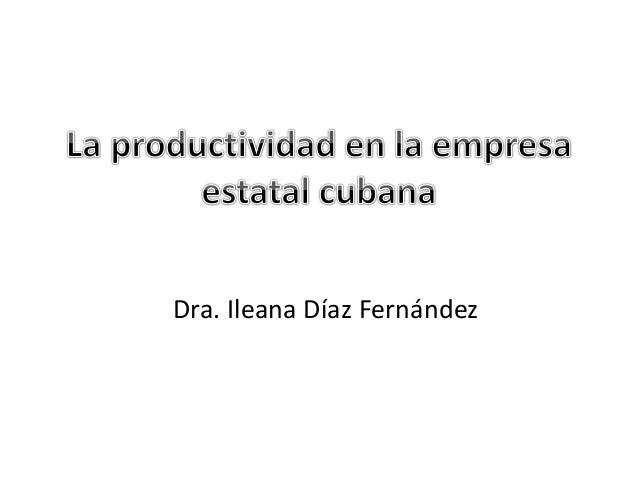 Dra. Ileana Díaz Fernández