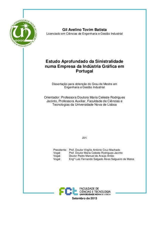 Gil Avelino Tovim Batista Licenciado em Ciências de Engenharia e Gestão Industrial Estudo Aprofundado da Sinistralidade nu...