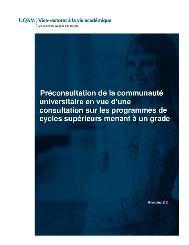 TYPE DE RAPPORT  Préconsultation de la communauté universitaire en vue d'une consultation sur les programmes de cycles sup...