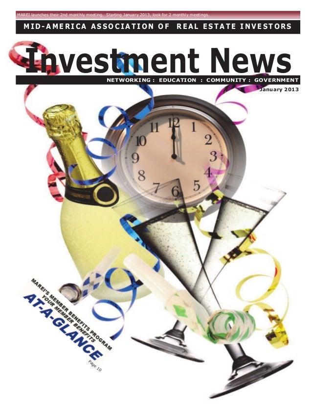Page 10 M I D - A M E R I C A A S S O C I A T I O N O F R E A L E S T A T E I N V E S T O R S January 2013 MAREI launches ...