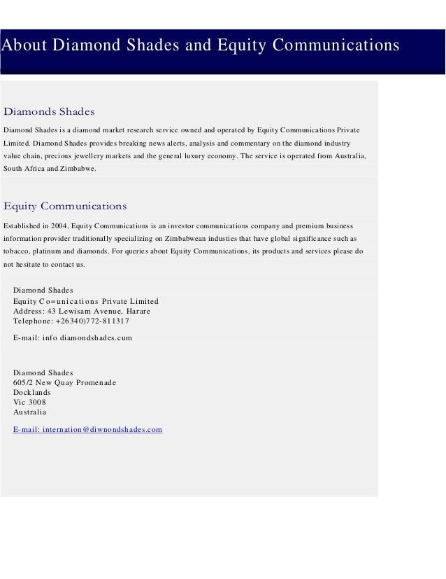 About Diamond Shades and Equity Communications Diamonds Shades Diamond Shades is a diamond market research service owned a...