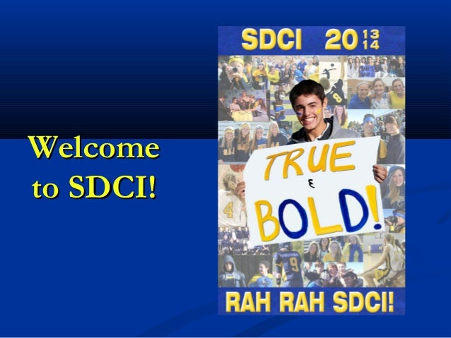 WelcomeWelcome to SDCI!to SDCI!