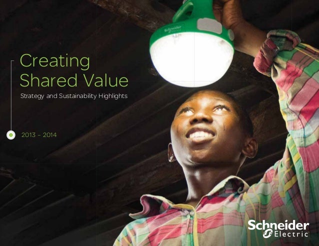 Strategy and Sustainability Highlights Creating Shared Value 2013 – 2014