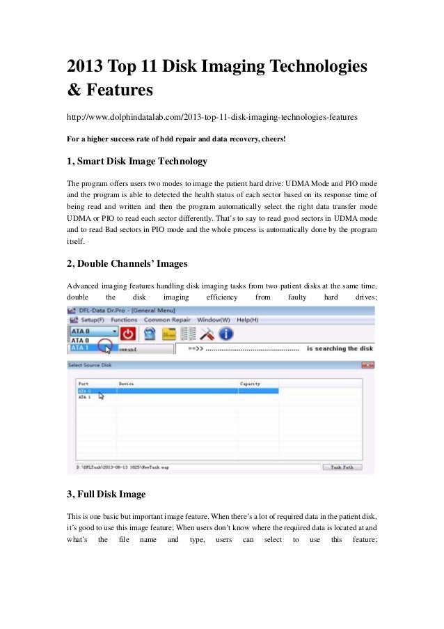 2013 Top 11 Disk Imaging Technologies & Features http://www.dolphindatalab.com/2013-top-11-disk-imaging-technologies-featu...