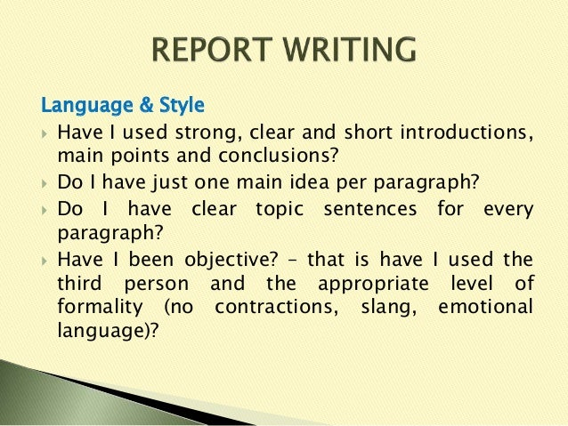 report writing grammar Guidelines for effective writing in regard to letters, reports, memos, resumes, school papers, or even e-mails.