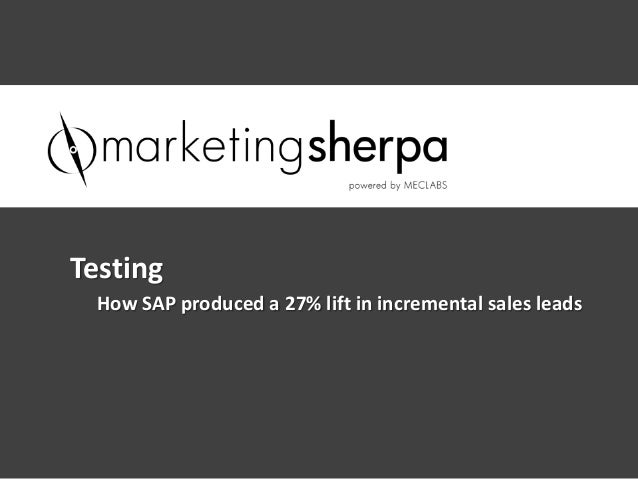How SAP produced a 27% lift in incremental sales leadsTesting