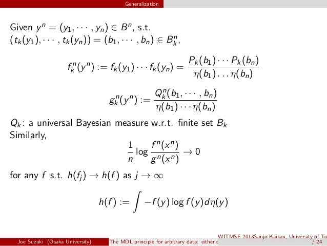 Generalization Given yn = (y1, · · · , yn) ∈ Bn, s.t. (tk(y1), · · · , tk(yn)) = (b1, · · · , bn) ∈ Bn k , f n k (yn ) := ...