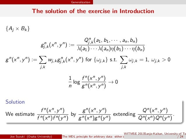 Generalization The solution of the exercise in Introduction {Aj × Bk} gn j,k(xn , yn ) := Qn j,k(a1, b1, · · · , an, bn) λ...