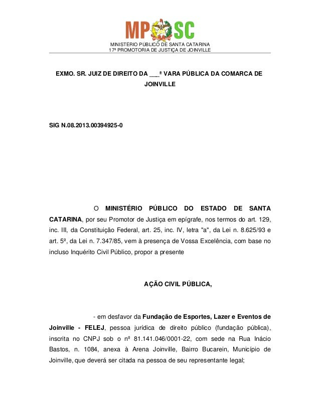 MINISTÉRIO PÚBLICO DE SANTA CATARINA 17ª PROMOTORIA DE JUSTIÇA DE JOINVILLE  EXMO. SR. JUIZ DE DIREITO DA ___ª VARA PÚBLIC...