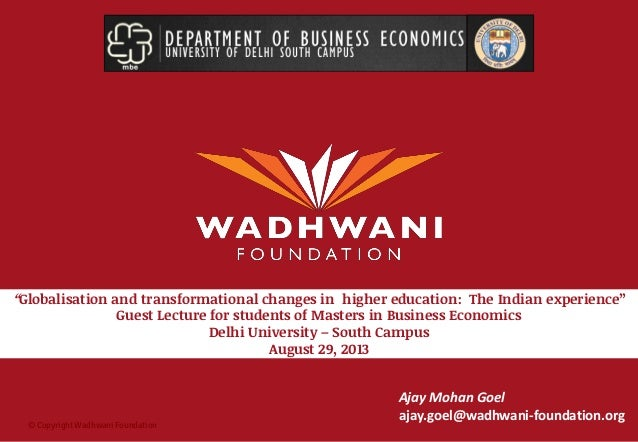 """© Copyright Wadhwani Foundation """"Globalisation and transformational changes in higher education: The Indian experience"""" Gu..."""