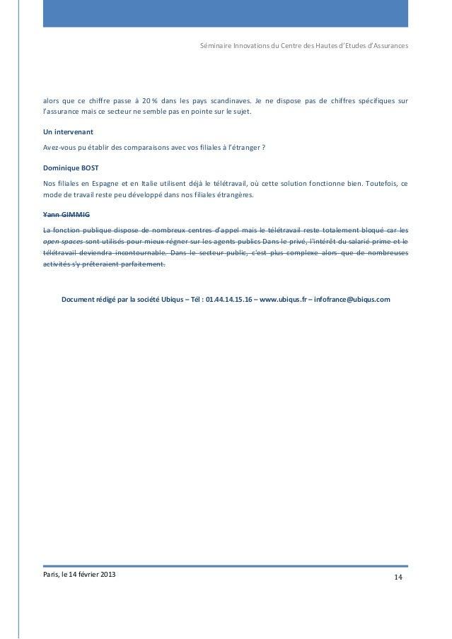 Séminaire Innovations du Centre des Hautes d'Etudes d'Assurances Paris, le 14 février 2013 14 alors que ce chiffre passe à...