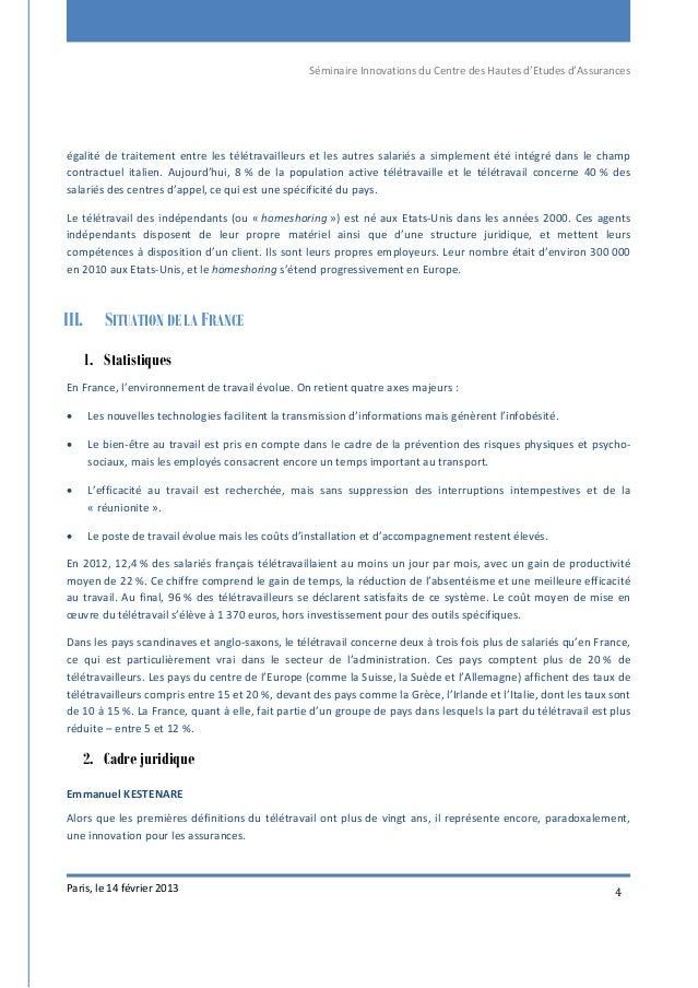 Séminaire Innovations du Centre des Hautes d'Etudes d'Assurances Paris, le 14 février 2013 4 égalité de traitement entre l...