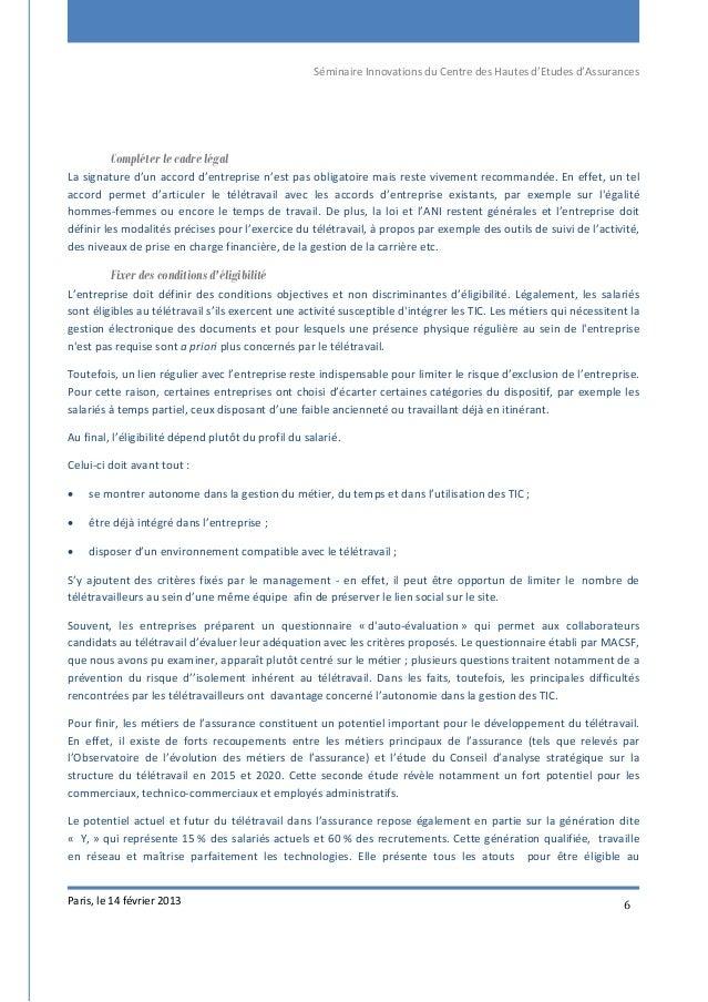 Séminaire Innovations du Centre des Hautes d'Etudes d'Assurances Paris, le 14 février 2013 6 Compléter le cadre légal La s...