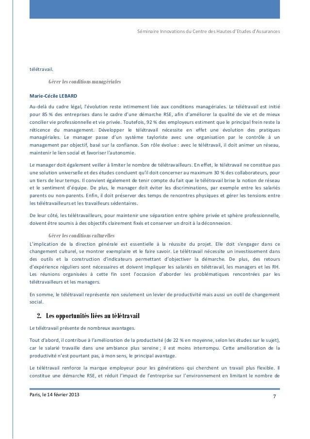 Séminaire Innovations du Centre des Hautes d'Etudes d'Assurances Paris, le 14 février 2013 7 télétravail. Gérer les condit...