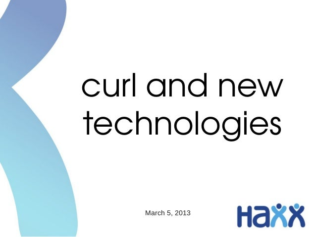 curl and new technologies   March 5, 2013