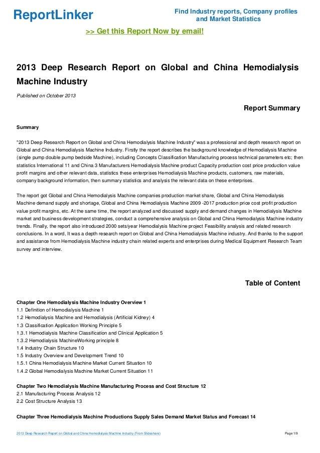 global and china hemodialysis market report 2 analysis and forecast of global hemodialysis market 3 development environment of hemodialysis industry in china, 2011-2020 4 operation status of hemodialysis industry in china, 2011-2015.