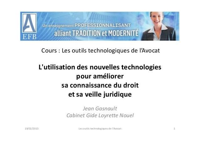Cours:Lesoutilstechnologiquesdel'Avocat         Lutilisationdesnouvellestechnologies                            ...