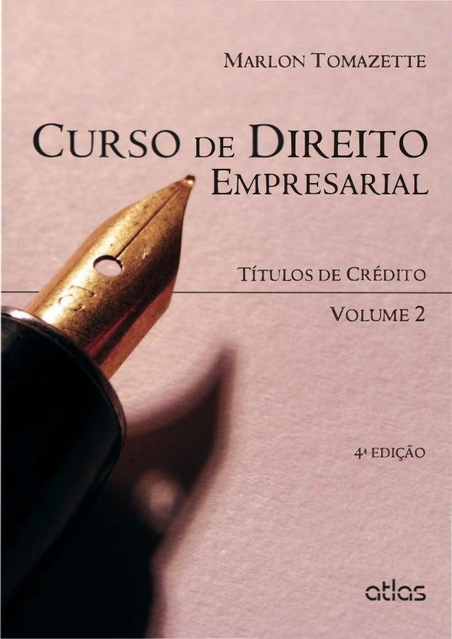 (2013 empresarial) curso de drir. emprearial-vol 2-marlon tomazette-títulos de créditos(1)