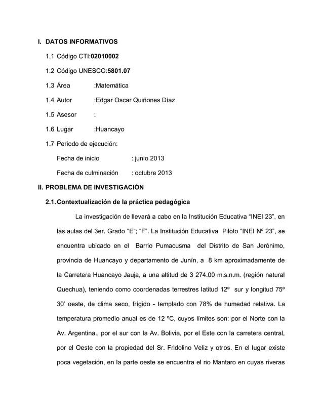 I. DATOS INFORMATIVOS1.1 Código CTI:020100021.2 Código UNESCO:5801.071.3 Área :Matemática1.4 Autor :Edgar Oscar Quiñones D...