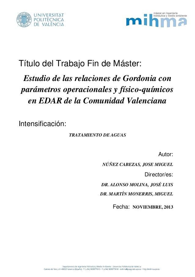 Título del Trabajo Fin de Máster: Estudio de las relaciones de Gordonia con parámetros operacionales y físico-químicos en ...
