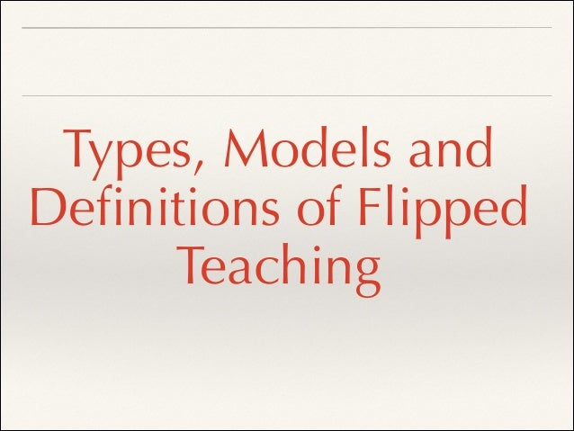 Flipped teaching and Blended Learning Theory Also known as Variation Theory (Oliver & Trigwell, 2005)! ❖ Optimal language ...