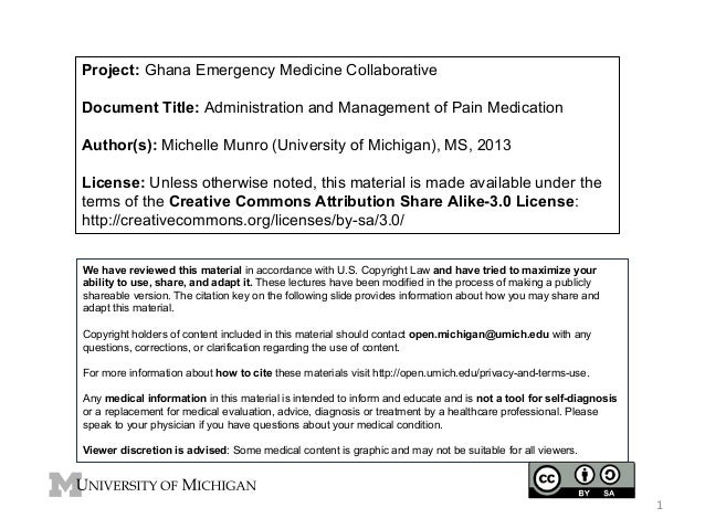 Project: Ghana Emergency Medicine Collaborative Document Title: Administration and Management of Pain Medication Author(s)...
