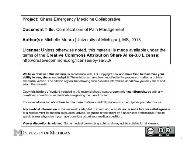 Project: Ghana Emergency Medicine Collaborative Document Title: Complications of Pain Management Author(s): Michelle Munro...