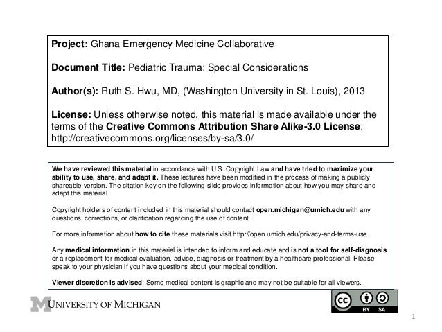 Project: Ghana Emergency Medicine Collaborative Document Title: Pediatric Trauma: Special Considerations Author(s): Ruth S...