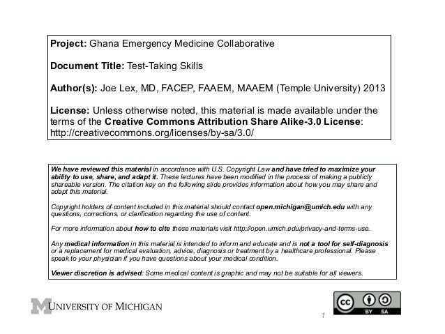 Project: Ghana Emergency Medicine Collaborative  !  Document Title: Test-Taking Skills  !  Author(s): Joe Lex, MD, FACEP, ...