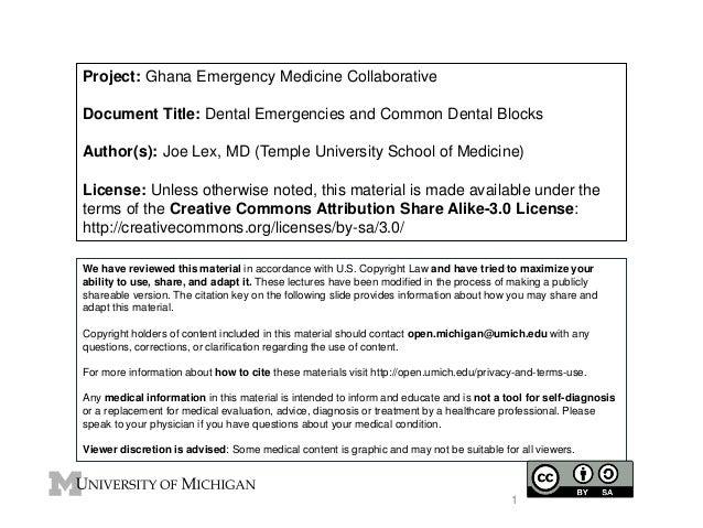 Project: Ghana Emergency Medicine Collaborative  Document Title: Dental Emergencies and Common Dental Blocks  Author(s): J...