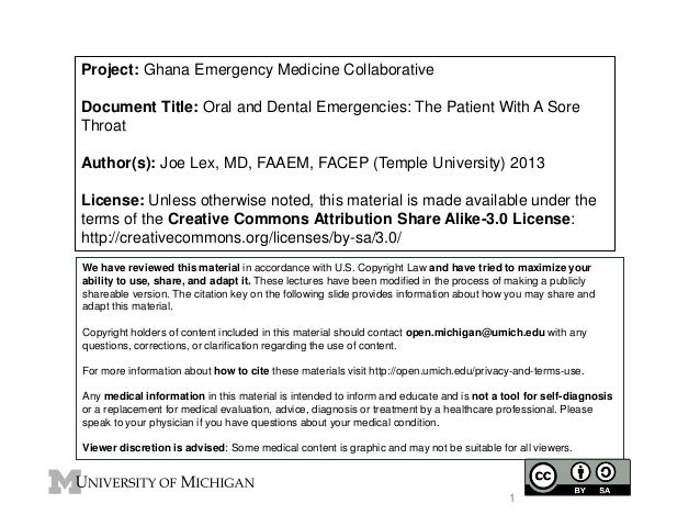 Project: Ghana Emergency Medicine Collaborative Document Title: Oral and Dental Emergencies: The Patient With A Sore Throa...