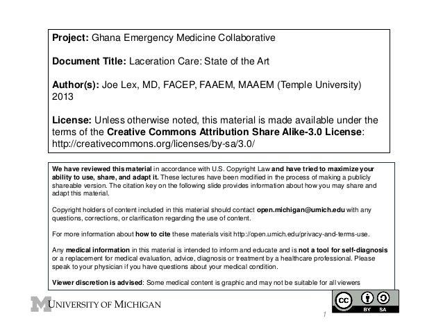 Project: Ghana Emergency Medicine Collaborative Document Title: Laceration Care: State of the Art Author(s): Joe Lex, MD, ...