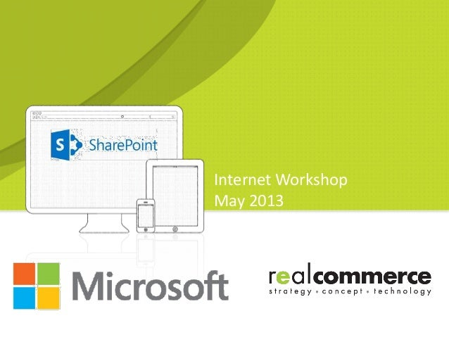 Internet WorkshopMay 2013