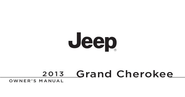 2013 Jeep Grand Cherokee Owners Manual (courtesy of The