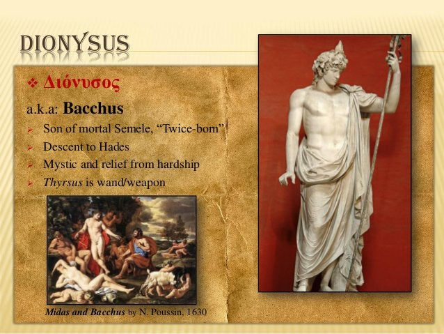 """DIONYSUS   Διόνυσος  a.k.a: Bacchus      Son of mortal Semele, """"Twice-born"""" Descent to Hades Mystic and relief from h..."""