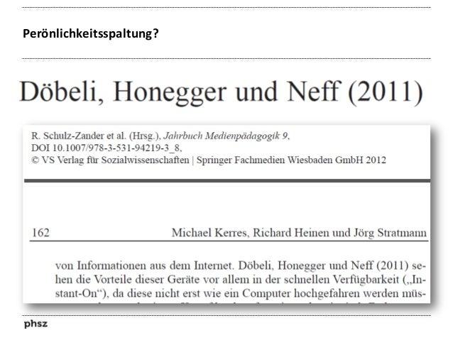 Dr. Döbeli & Prof. Honegger  Dr. Döbeli, Informatik-Ingenieur ETHZ  Prof. Honegger, Medienpädagoge Pädagogische Hochschule...