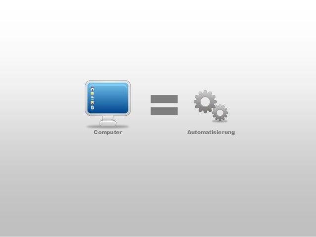 Automatisierung  Informationsflut  Digitalisierung  Vernetzung  Automatisierung und Vernetzung erhöhen die Informationsflu...