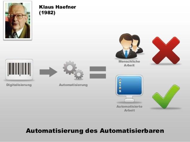 Klaus Haefner: «Menschliches Denken und Handeln wird an vielen Stellen durch technische Informations-verarbeitung veränder...