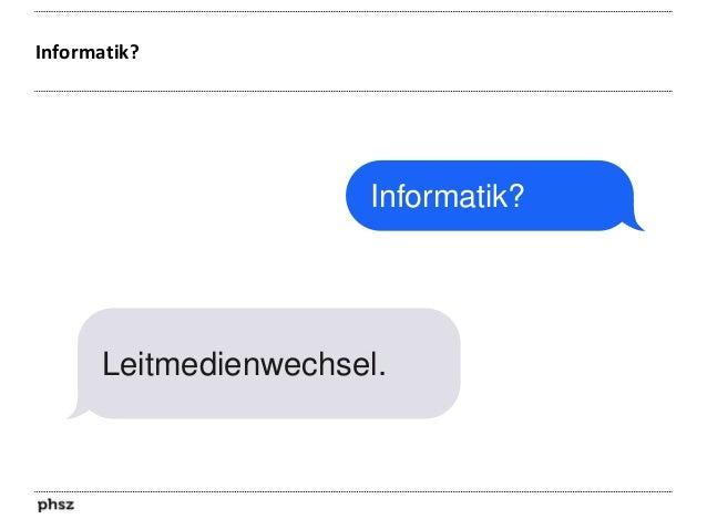 Leitmedienwechsel  BuchdruckGesellschaft  InformationsGesellschaft  Behaviorismus  Konstruktivismus