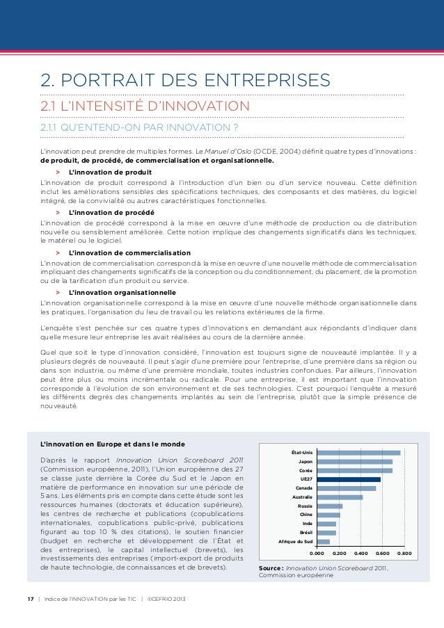 2. PORTRAIT DES ENTREPRISES    2.1L'INTENSITÉ D'INNOVATION    2.1.1 QU'ENTEND-ON PAR INNOVATION ?    L'innovation peut p...