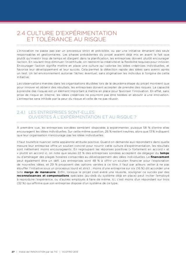 2.4CULTURE D'EXPÉRIMENTATION     ET TOLÉRANCE AU RISQUE    L'innovation ne passe pas par un processus strict et prévisib...