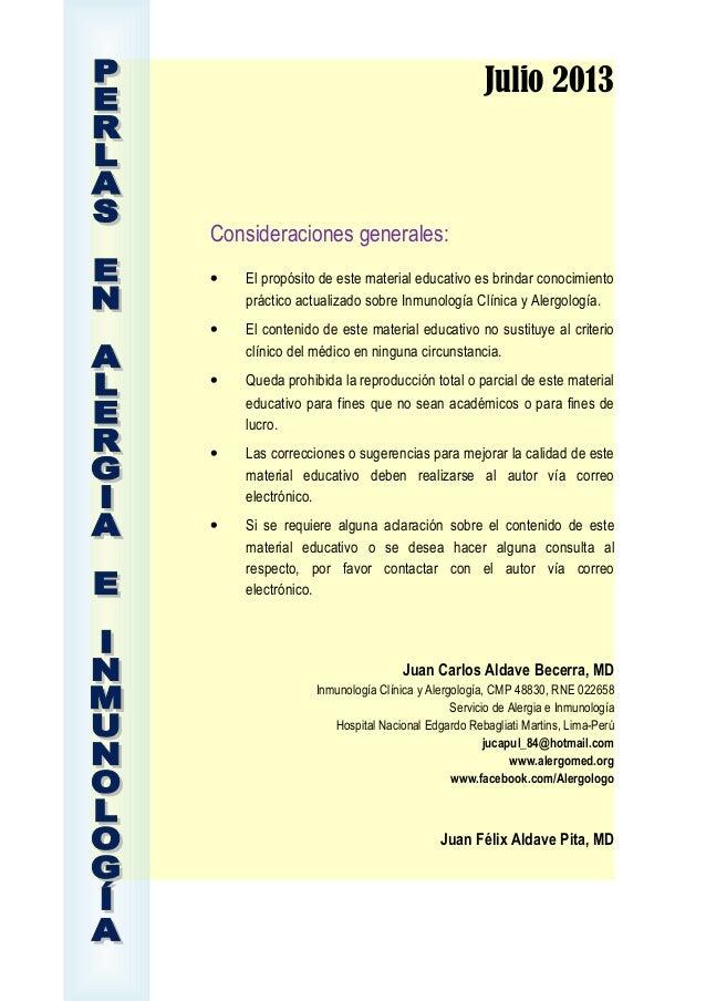Julio 2013 Consideraciones generales: • El propósito de este material educativo es brindar conocimiento práctico actualiza...