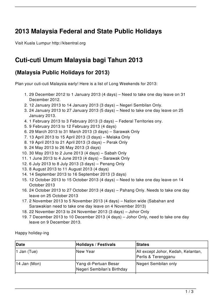 2013 Malaysia Federal and State Public HolidaysVisit Kuala Lumpur http://klsentral.orgCuti-cuti Umum Malaysia bagi Tahun 2...