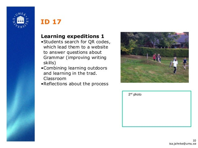 ID 17 Learning expeditions 1 •Students search for QR codes, which lead them to a website to answer questions about Grammar...
