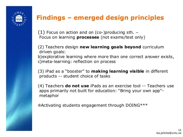 Findings – emerged design principles (1) Focus on action and on (co-)producing sth. – Focus on learning processes (not exa...