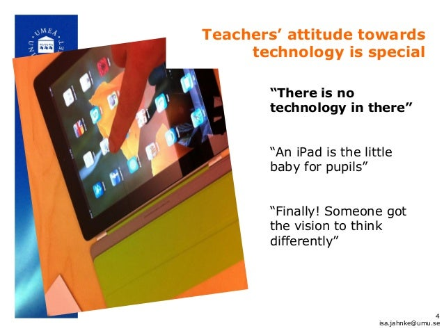 """""""There is no technology in there"""" """"An iPad is the little baby for pupils"""" """"Finally! Someone got the vision to think differ..."""
