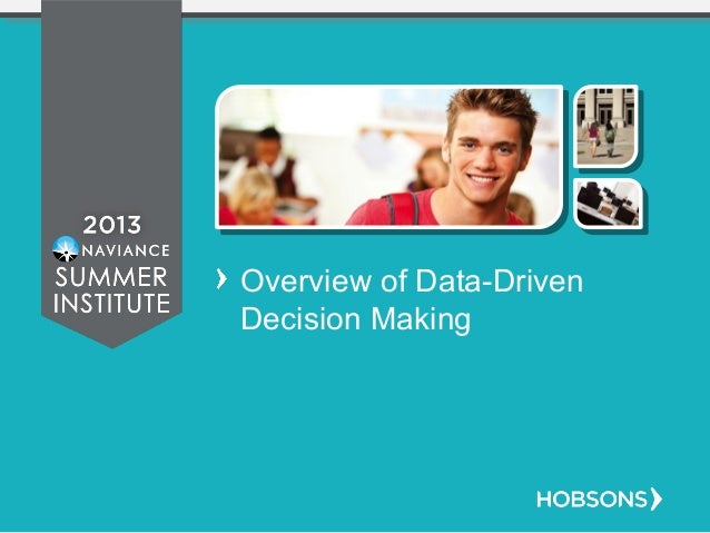 Overview of Data-Driven Decision Making