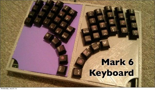 Mark 6 Keyboard Wednesday, July 24, 13